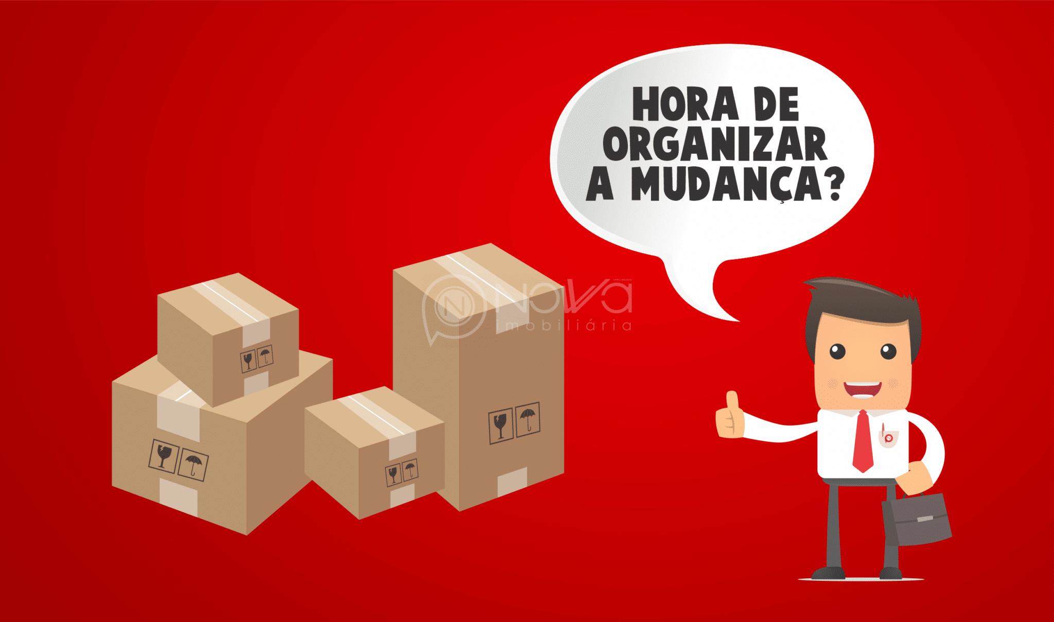 Dicas de como fazer uma mudança organizada
